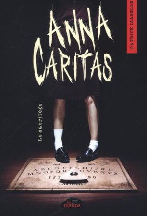 Anna Caritas – Le sacrilège