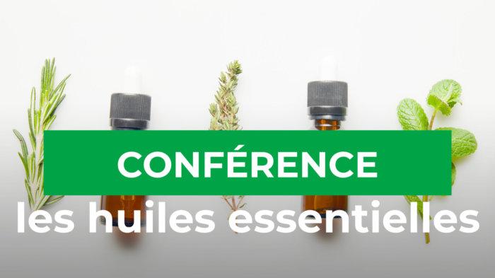 Conférence | Les huiles essentielles