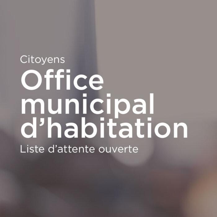 Office municipal d'habitation: liste d'attente