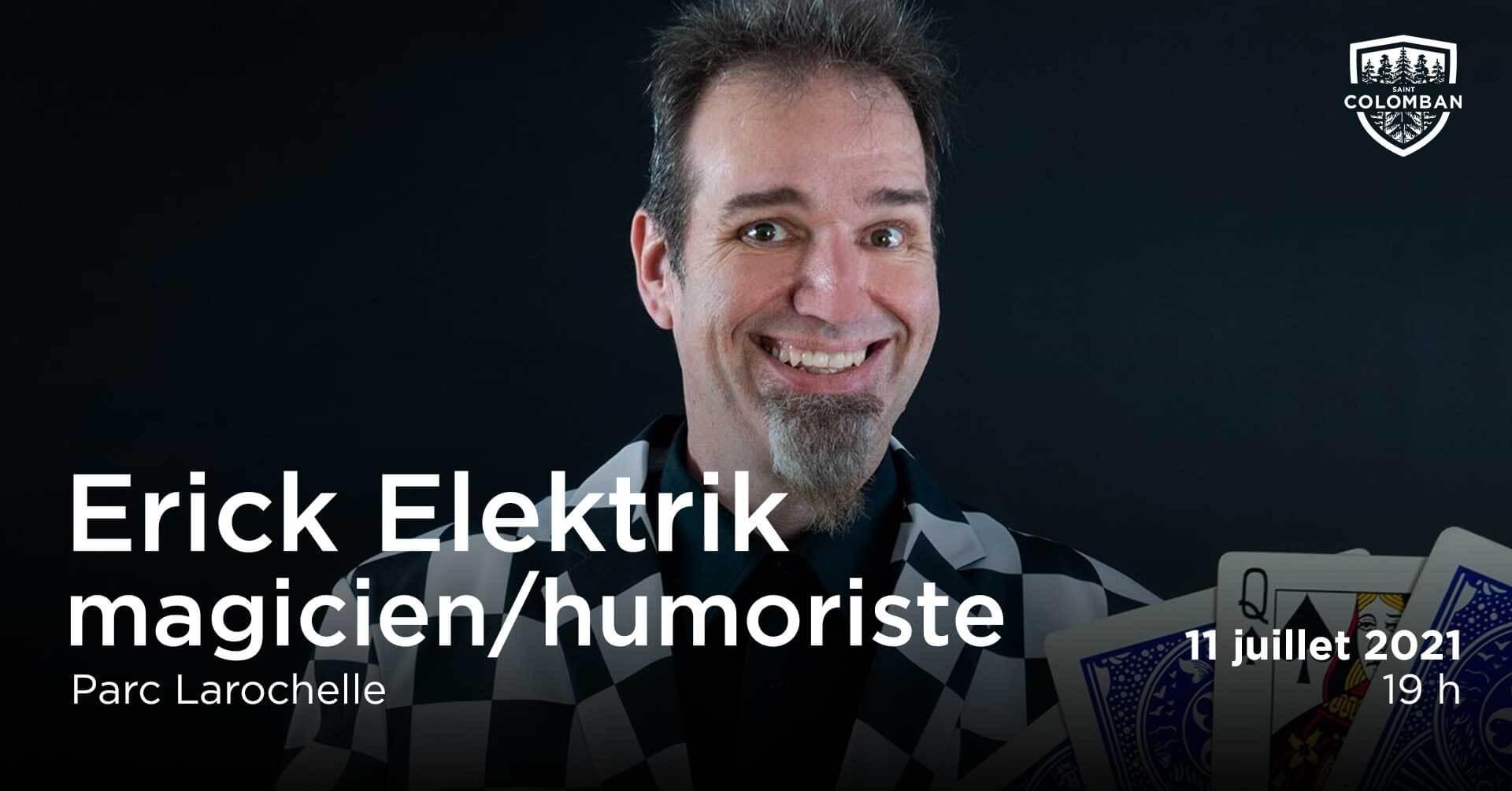 Quartiers en spectacle : Erick Elektrik – Magicien