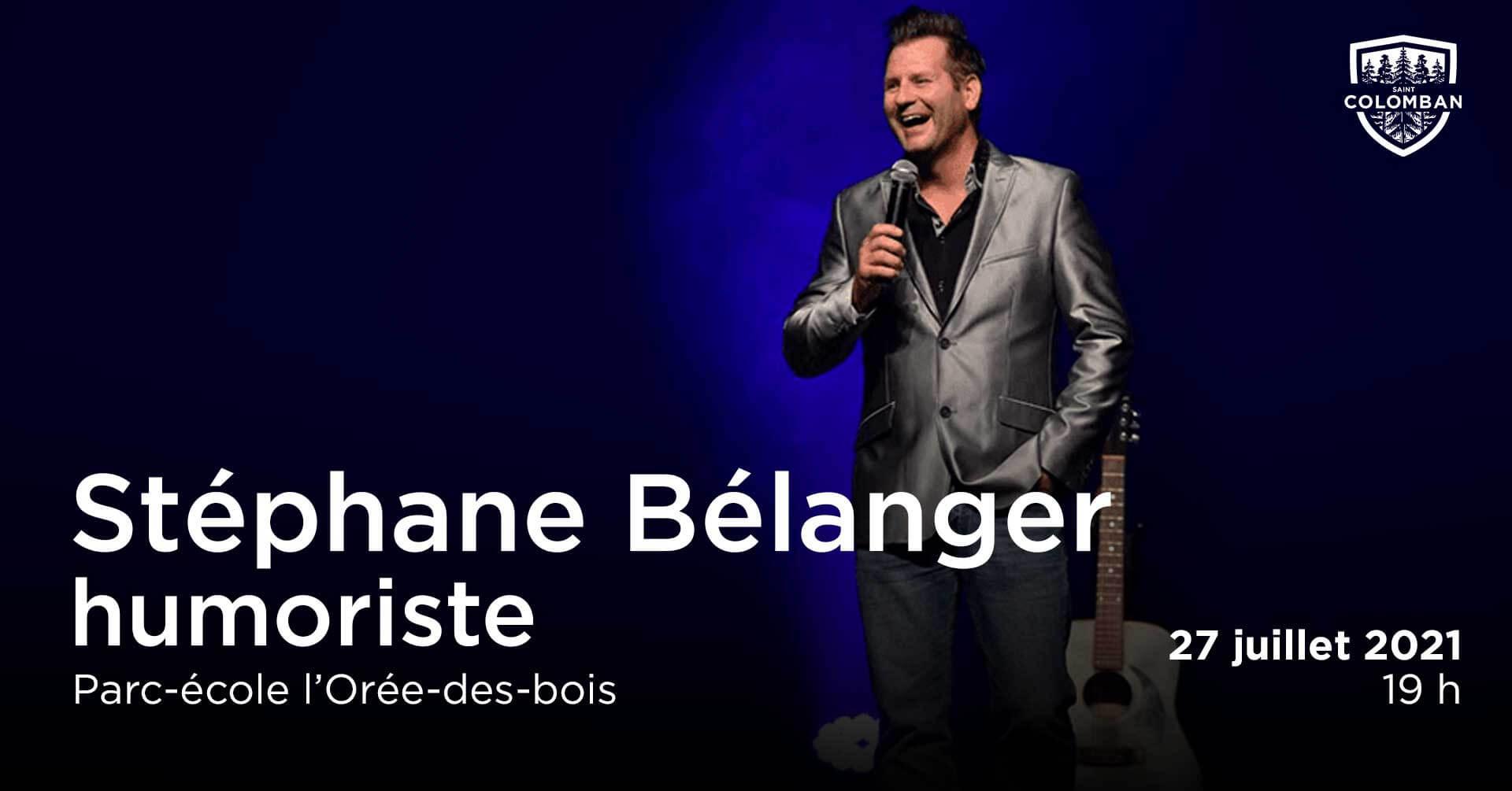 Quartiers en spectacle : Stéphane Bélanger – Humoriste